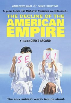 The decline of the American empire cover image