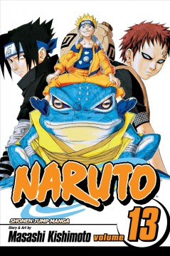 Naruto. 13,  The Chunin exam, concluded--!! cover image