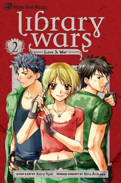 Library wars : love & war. 2 cover image