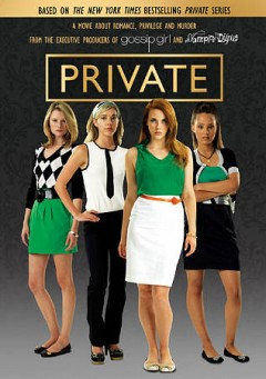 Private Alloy Entertainment presents Private; produced by Leslie Morgenstein ; screenplay by Veronica Becker & Sarah Kucscerka ; directed by Dennie Gordon cover image