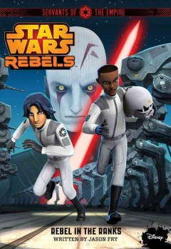 Servants of the empire. 02, Rebel in the ranks cover image