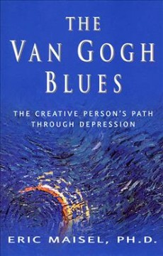 The Van Gogh blues : the creative person's path through depression cover image