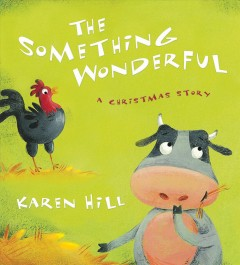 The Something Wonderful : a Christmas story cover image