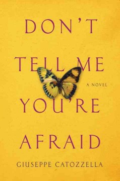 Don't tell me you're afraid cover image