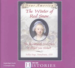 The winter of red snow the revolutionary War diary of Abigail Jane Stewart cover image
