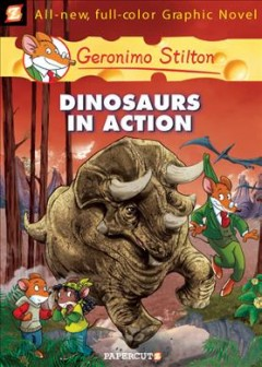 Geronimo Stilton. 7, Dinosaurs in action cover image