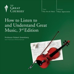 How to listen to and understand great music cover image