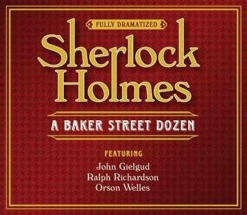 Sherlock Holmes a Baker Street dozen cover image