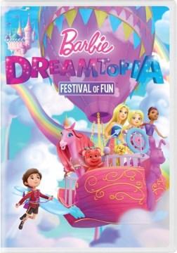 Barbie dreamtopia. Festival of fun cover image