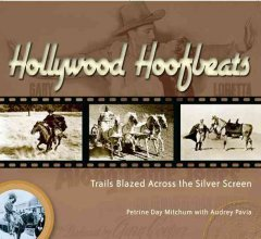 Hollywood hoofbeats : trails blazed across the silver screen cover image