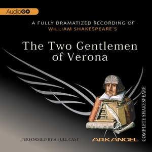 William Shakespeare's The two gentlemen of Verona [CD] cover image