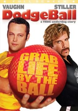 Dodgeball a true underdog story cover image