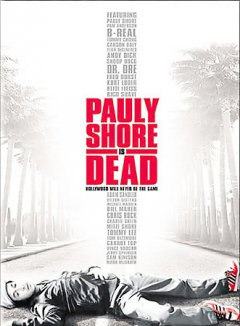 Pauly Shore is dead cover image