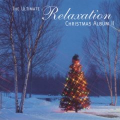 The ultimate relaxation christmas album II cover image
