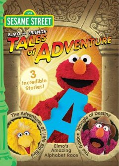 Elmo and friends tales of adventure cover image