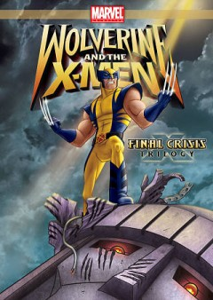 Wolverine and the X-Men. Final crisis trilogy cover image