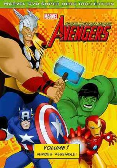 The Avengers. Earth's mightiest heroes. Volume 1 cover image
