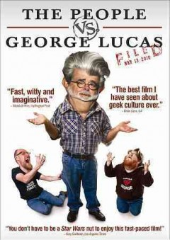 The people vs. George Lucas cover image