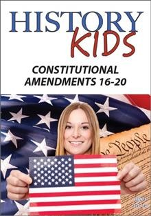 History kids. Constitutional amendments 16-20 cover image