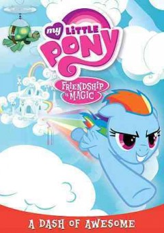My little pony, friendship is magic. A dash of awesome cover image
