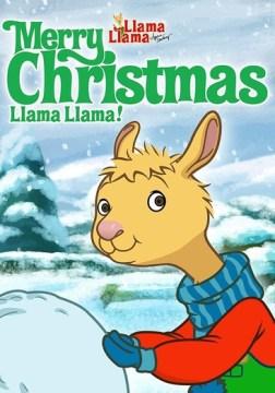 Llama Llama. Merry Christmas Llama Llama! cover image