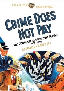 Crime does not pay the complete shorts collection, 1935-1947 cover image
