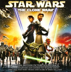 Star Wars. The Clone wars original motion picture soundtrack cover image