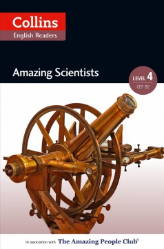Amazing scientists b2 (collins amazing people elt readers) cover image