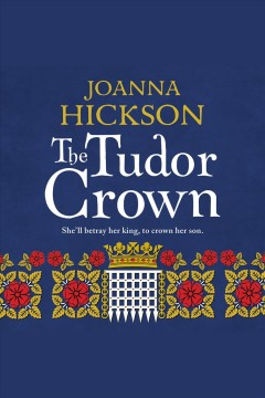 The Tudor Crown cover image