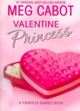 Valentine princess : a princess diaries book cover image