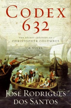 Codex 632 : the secret identity of Christopher Columbus cover image