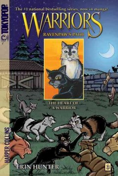 Warriors : Ravenpaw's path. 3, The heart of a warrior cover image