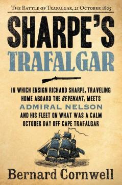 Sharpe's Trafalgar : Richard Sharpe and the Battle of Trafalgar, 21 October 1805 cover image
