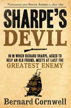 Sharpe's devil : Napoleon and South America, 1820-21 cover image