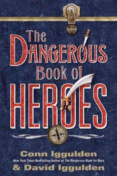 The dangerous book of heroes cover image
