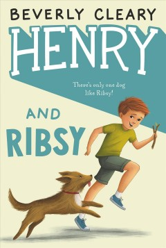 Henry and Ribsy cover image