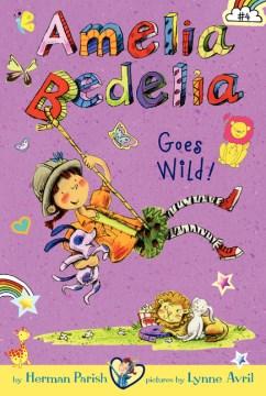 Amelia Bedelia goes wild! cover image