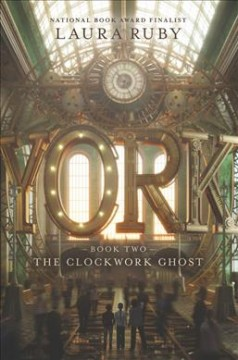 York. Book two, The clockwork ghost cover image