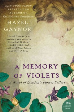 A memory of Violets : a novel of London's flower sellers cover image