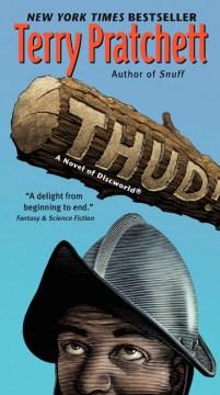 Thud! : a novel of Discworld cover image
