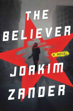 The believer : a novel cover image