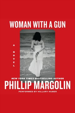 Woman with a gun: a novel cover image