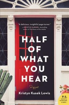 Half of what you hear : a novel cover image