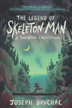 The legend of Skeleton Man : a two-book collection cover image
