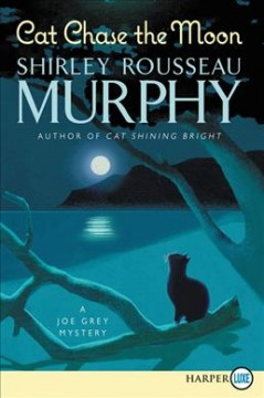 Cat chase the moon a Joe Grey mystery cover image