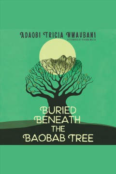 Buried beneath the baobab tree cover image