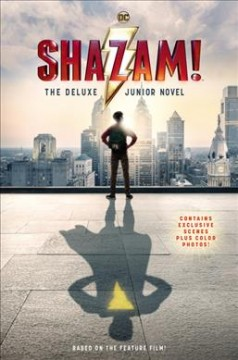 Shazam! : the deluxe junior novel cover image