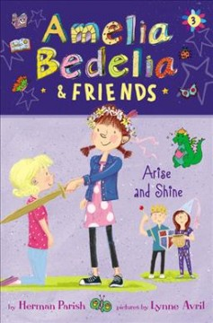 Amelia Bedelia & Friends Arise and Shine cover image