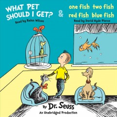 What pet should I get? & One fish two fish red fish blue fish cover image