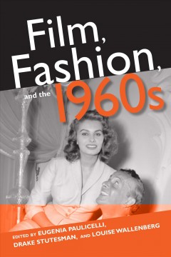 Film, fashion, and the 1960s cover image